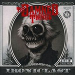 The Damned Things, Ironiclast