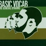 Basic Vocab, The General Dynamic