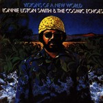 Lonnie Liston Smith, Visions of a New World