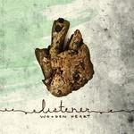 Listener, Wooden Heart mp3