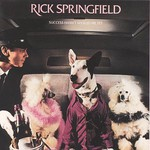 Rick Springfield, Success Hasn't Spoiled Me Yet