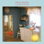 Twin Sister, Color Your Life