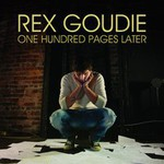 Rex Goudie, One Hundred Pages Later