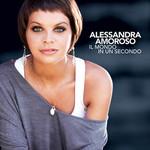Alessandra Amoroso, Il mondo in un secondo