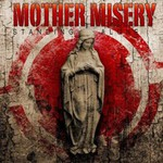 Mother Misery, Standing Alone