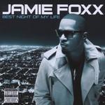 Jamie Foxx, Best Night of My Life