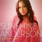 Sunshine Anderson, The Sun Shines Again