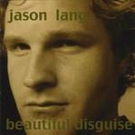 Jason Lang, Beautiful Disguise mp3