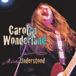 Carolyn Wonderland, Miss Understood