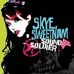 Skye Sweetnam, Sound Soldier