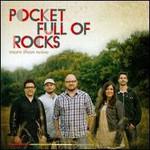 Pocket Full of Rocks, More Than Noise