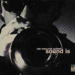 Rob Mazurek Quintet, Sound Is