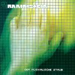 Rammstein, Der musikalische Staub