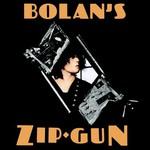 T. Rex, Bolan's Zip Gun mp3