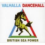British Sea Power, Valhalla Dancehall