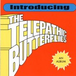 The Telepathic Butterflies, Introducing the Telepathic Butterflies