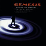 Genesis, ...Calling All Stations...