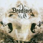 Deadlock, Wolves