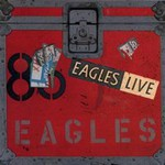 Eagles, Live In The Fast Lane - Reunion Concert mp3