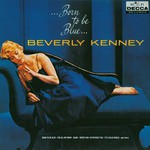 Beverly Kenney, Born to Be Blue