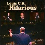 Louis C.K., Hilarious mp3