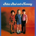 Peter, Paul & Mary, Peter, Paul and Mommy
