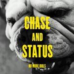 Chase & Status, No More Idols