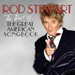 Rod Stewart, The Best of the Great American Songbook
