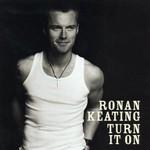Ronan Keating, Turn It On mp3