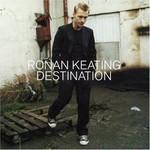 Ronan Keating, Destination