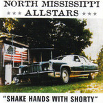 North Mississippi Allstars, Shake Hands With Shorty