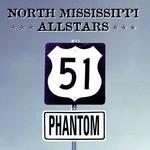 North Mississippi Allstars, 51 Phantom mp3