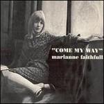 Marianne Faithfull, Come My Way mp3