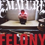 Emmure, Felony mp3