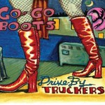 Drive-By Truckers, Go-Go Boots mp3