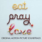 Various Artists, EAT PRAY LOVE