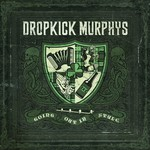 Dropkick Murphys, Going Out in Style mp3