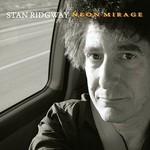 Stan Ridgway, Neon Mirage