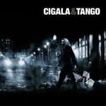 Diego el Cigala, CIGALA&TANGO