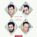 Wolf + Lamb vs. Soul Clap, DJ Kicks: Wolf + Lamb vs. Soul Clap mp3
