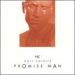 Holy Soldier, Promise Man