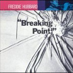 Freddie Hubbard, Breaking Point! mp3
