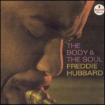 Freddie Hubbard, The Body & The Soul mp3