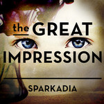 Sparkadia, The Great Impression