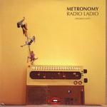 Metronomy, Radio Ladio