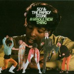 Sly & The Family Stone, A Whole New Thing