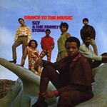 Sly & The Family Stone, Dance to the Music