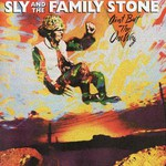 Sly & The Family Stone, Ain't but the One Way