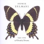 Sophie Zelmani, 1995-2005: A Decade of Dreams