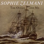 Sophie Zelmani, The Ocean and Me